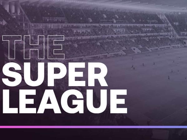 جریمه شش تیم کودتاگر لیگ برتر انگلیس,سوپر لیگ اروپا