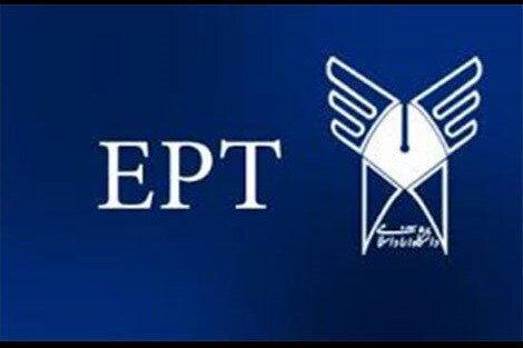 ثبتنام آزمونهای EPT و مهارتهای عربی دانشگاه آزاد,آزمون EPT دانشگاه آزاد