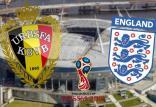 پیش بازی دیدار تیم ملی بلژیک و انگلیس,اخبار فوتبال,خبرهای فوتبال,جام جهانی