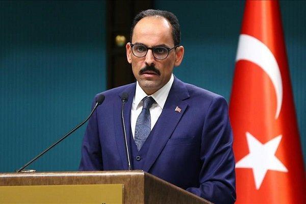 سخنگوی ریاست جمهوری ترکیه,اخبار سیاسی,خبرهای سیاسی,خاورمیانه