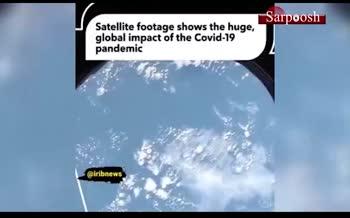 فیلم/ تصاویر ماهواره ها از کره زمین قبل و بعد از کرونا