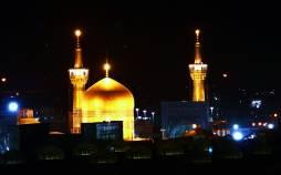 حرم مطهر امام رضا(ع),اخبار مذهبی,خبرهای مذهبی,فرهنگ و حماسه