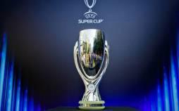 سوپرجام اروپا,اخبار فوتبال,خبرهای فوتبال,لیگ قهرمانان اروپا